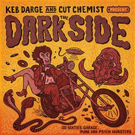 Keb Darge And Cut Chemist – Present The Dark Side - 30 Sixties Garage, Punk And Psych Monsters 2LP