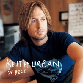 Keith Urban – Be Here - 2004 Country 2LP