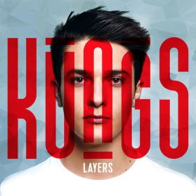 Kungs – Layers - 2016   Dance-pop Deep House LP