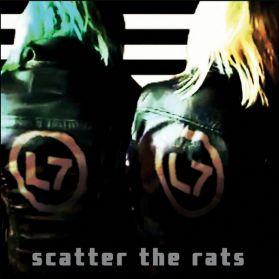 L7 – Scatter the Rats - 2019 Alt Grunge Punk - Black Vinyl 180 Grm LP