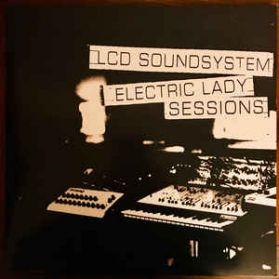 LCD Soundsystem – Electric Lady Sessions -  2018 Post Punk Electro Rock  - Sealed 180 Grm 2LP