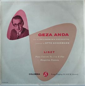 Geza Anda - Philharmonia Orch. – Liszt Piano Concerto No. 1 In E Flat - 1958 CX 1366 Classical - Original UK LP