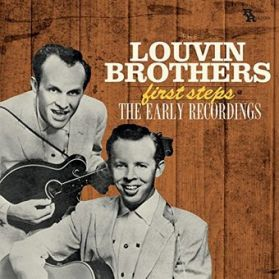 The Louvin Brothers - First Steps - The Early Recordings -  1940-1952 - Gospel -  C+W  Bluegrass LP