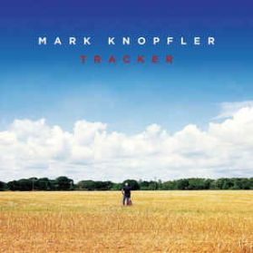 Mark Knopfler – Tracker - 2015 Rock 2LP