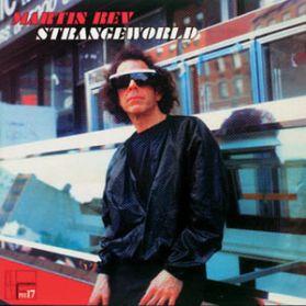 Martin Rev – Strangeworld - 2000 New Wave Exp Electronic  Minimal - Original Finland LP