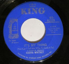 "Marva Whitney ‎– It's My Thing  - Ball Of Fire - Funk 7"" 45"