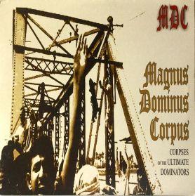 MDC -  Magnus Dominus Corpus - 2004 Thrash Hardcore Punk - Sealed  LP