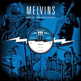 Melvins - Live At Third Man - May 30th, 2013 - Alt Grunge Punk Metal LP