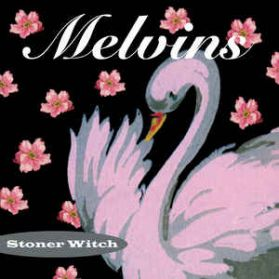 Melvins ‎– Stoner Witch - 1994 Alt Metal Grunge Rock - Analog 180 Gram LP