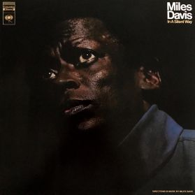 Miles Davis - In A Silent Way -  - 1969 Ambient Spiritual Jazz  - Stereo - Sealed  180 Grm LP
