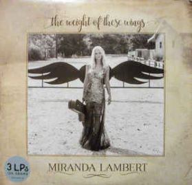 Miranda Lambert – The Weight Of These Wings - 2018 Country 150 Grm 3LP