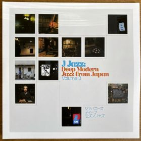 J Jazz: Deep Modern Jazz From Japan (Volume 3) - 1970 - 1986  Modal,  Spiritual Jazz,  Jazz Dance + Samba - Sealed   3LP
