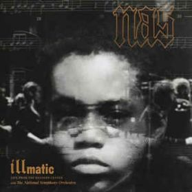 Nas - National Symphony Orchestra  – Illmatic: Live From The Kennedy Center  - Classical Hip Hop 180 Grm 2LP