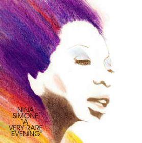 Nina Simone - A Very Rare Evening - 1979 Weldon Irvine Jazz Soul Folk Ltd Ed 180 Grm LP