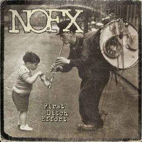 NOFX – First Ditch Effort - 2016 Punk LP