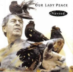 Our Lady Peace – Naveed - 1994 Alt  Grunge Rock - Black Vinyl - Sealed 180 Grm LP