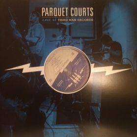 Parquet Courts - Live At Third Man - 2015 Garage Post Punk Indie Rock LP