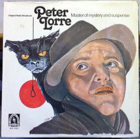 Peter Lorre – Master Of Mystery And Suspense - 1945-47 Radio Broadcast Spoken Word - Original US LP
