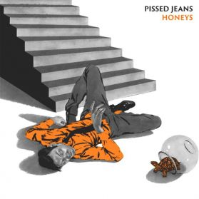 Pissed Jeans - Honeys - 2013 Lo-Fi Hardcore Punk - Sealed LP