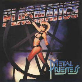 Plasmatics - Metal Priestess - 1981 Punk Metal LP
