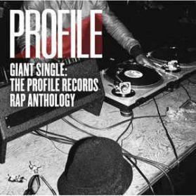 Giant Single: The Profile Records Rap Anthology - 2012 RSD Old School Hip Hop - Red Vinyl 2LP