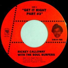 """Rickey Calloway - Soul Surfers - Get It Right Part #3 - I Touched The Clouds - 2014 Funk 7"""""""