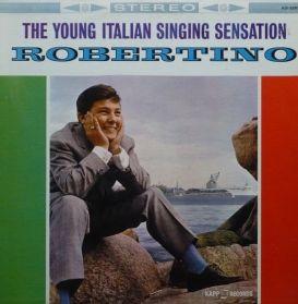 Robertino – The Young Italian Singing Sensation - 1962 Italian Pop Vocal - Stereo LP