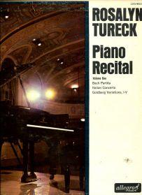 Rosalyn Tureck - Bach - Piano Recital Volume One: Partita, Italian Concerto, Goldberg Variations I-V - 1970 Classical - Original US Mono LP
