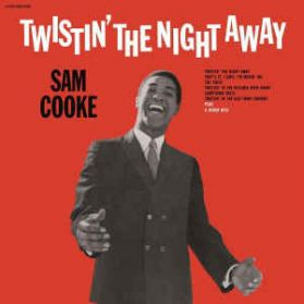 Sam Cooke - Twistin' The Night Away - 1962 R + B Soul Audiophile - Sealed  180 Grm LP
