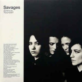Savages - Silence Yourself - 2013 Post Punk - Clear Vinyl - LP