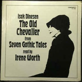 Irene Worth - The Old Chevalier - Isak Dinesen - 1978 Spoken Word LP