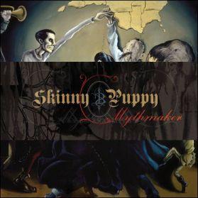 Skinny Puppy - Mythmaker - 2007 Industrial - Sealed  180 Grm LP