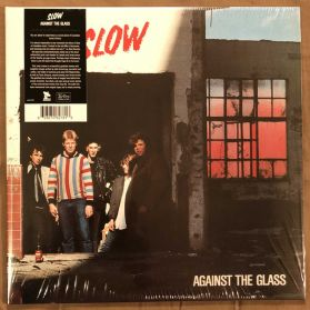 Slow – Against The Glass - 1985 Canada Punk - Black Vinyl LP