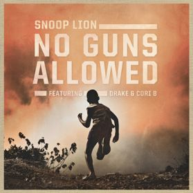 "Snoop Lion / Snoop Dogg - No Guns Allowed - Drake - Lighters Up - 2013 Hip Hop Reggae 7"" 45"