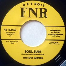 """The Soul Surfers - Soul Surf - Tornado -  2012 Funk 7"""" 45 RPM"""