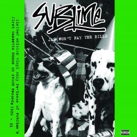 Sublime - Jah Won't Pay The Bills - 1991 RSD Reggae Punk Alt Rock - Sealed 180 Grm LP