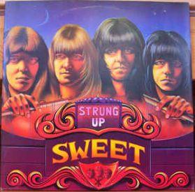 Sweet – Strung Up - 1976 UK Issue - Glam Rock Compilation Studio + Live 2LP