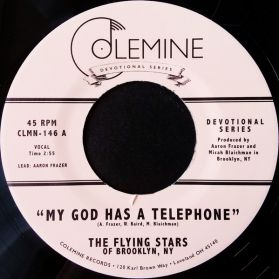 "The Flying Stars of Brooklyn, NY ‎– My God Has A Telephone / Live On - 2017 Soul Gospel 7"" 45"