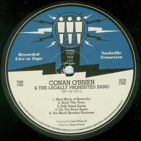 Conan O'Brien & The Legally Prohibited Band – Live At Third Man - 2010 Rockabilly Comedy LP