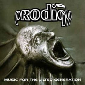 The Prodigy - Music For The Jilted Generation - 1994 Electronic Dance  Techno  Big Beat 2LP