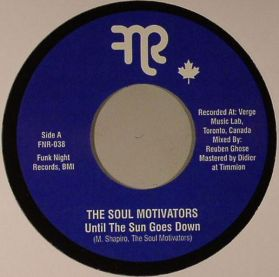 """The Soul Motivators – Until The Sun Goes Down - 2013 Funk 7"""" 45"""