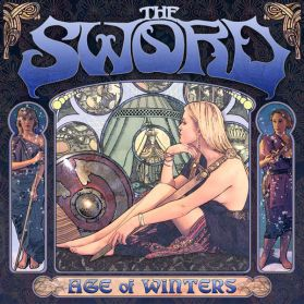 The Sword ‎– Age Of Winters - 2006 Stoner Rock Doom Metal- Original Issue  180 Grm LP