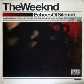The Weeknd - Echoes of Silence - 2011 Canada R+B Pop - Sealed  2LP