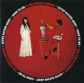 """The White Stripes - Seven Nation Army - Good To Me - Aqueous Coated Cover Indie 7"""""""