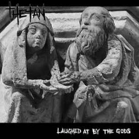 Thetan – Laughed At By The Gods - 2014 Hardcore Punk LP