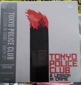 Tokyo Police Club ‎– A Lesson In Crime/Smith EP - 2006 Indie Rock Silver LP EP