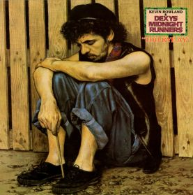 Kevin Rowland & Dexys Midnight Runners – Too-Rye-Ay - 1982 Punk Soul LP