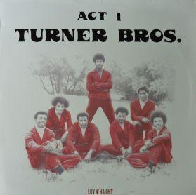 Turner Bros. - Act 1 - 1974 Holy Grail Soul Funk Breaks - Sealed LP