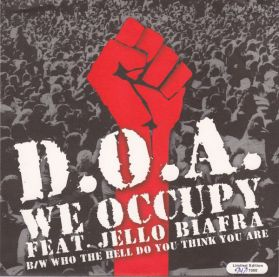 "D.O.A. - We Occupy - Jello Biafra - 2012 Canada Punk Rock 7"" 45"