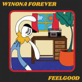 Winona Forever  – FEELGOOD - 2019  Vancouver Indie Rock -  Ltd Blue Sealed LP 200 copies